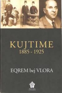 Kujtime_1885-1925_(Eqrem_bej_Vlora)
