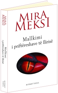 Mira Meksi - Mallkimi i priftereshave te Ilirise - Kopertina